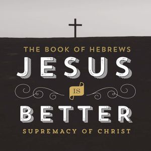 Book of Hebrews : Part 16
