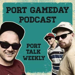 Port Gameday Podcast Round 7 v Wet Toast