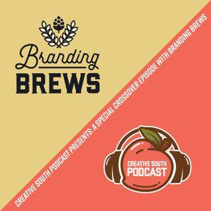 108: Branding Brews Crossover Episode