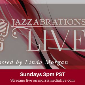 Jazzabrations Live with Special Guest: Larombe & Sharon Marie Cline 11-12-17