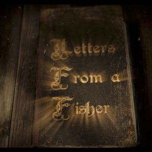 Letters From a Fisher Week 3- Honor