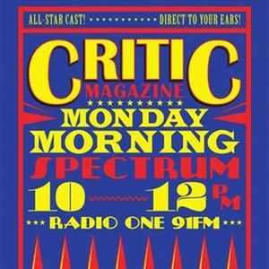 Critic Monday Morning Spectrum (1/5/17) With Lucy + Joe