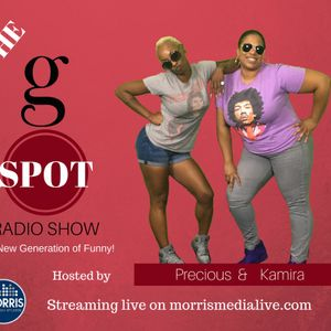 The G Spot w/Precious and Kamira - GUEST: COMEDIAN KENTE SCOTT 11-13-17