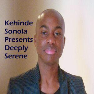 Kehinde Sonola Presents Deeply Serene Episode 177