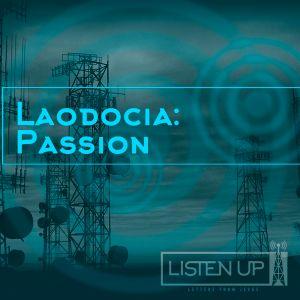 LAODOCIA: Passion - Pastor Dan Daly