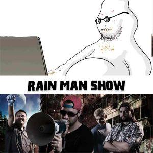 Rain Man Show: March 21, 2017