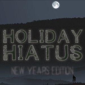 NoSleep Podcast - Holiday Hiatus 2 - New Year