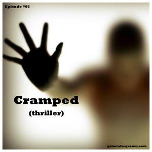 Episode #65 - Cramped (thriller)
