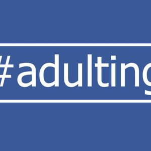 #adulting is Hard (Audio)
