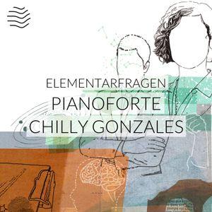 Elementarfragen   Pianoforte – Chilly Gonzales