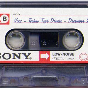 Vinz - Techno Tape Drones - Mixtape December 2014