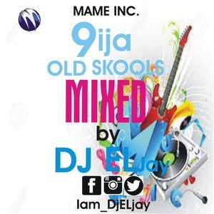 9ija Old Skool Mix
