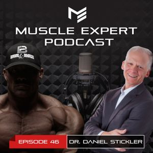 46 - The Perfect Human Diet? Epigenetics and Unlocking True Human Potential with Dr. Daniel Stickler