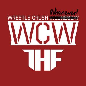 S2E12 - Wrestle Crush Whenever by Team HAMMA FIST