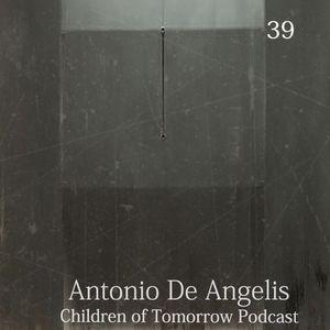 Children Of Tomorrow's Podcast 39 - Antonio De Angelis