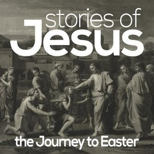 Stories of Jesus: Healing Ministry