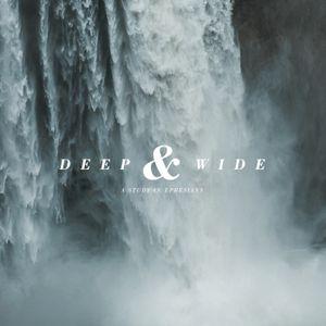 Deep & Wide - Spring Hill - Week 18