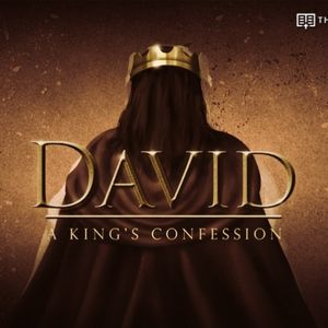 David: A King's Confession - Audio