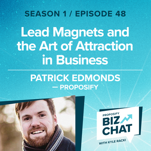 Lead Magnets and the Art of Attraction in Business | Ep 48