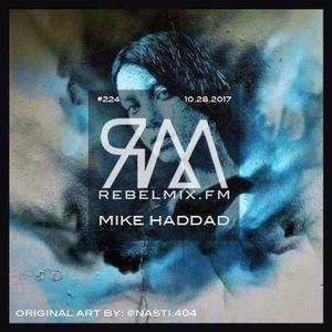 Rebel MIx #224 ft Mike Haddad