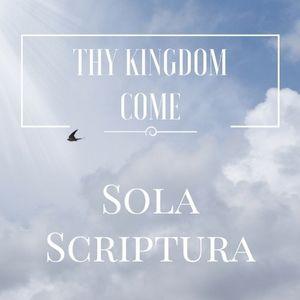 Sola Scriptura (Part 2) - Matthew 15:10-20