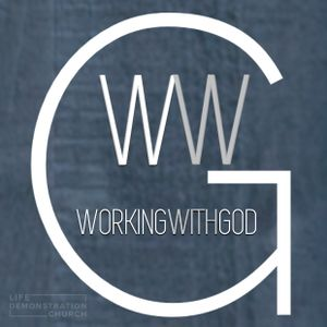 Working with God | Part 5 | June 25, 2017