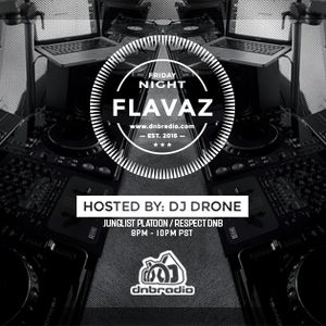 Dj Drone - Friday Night Flavaz 52 Live From Long Beach, CA