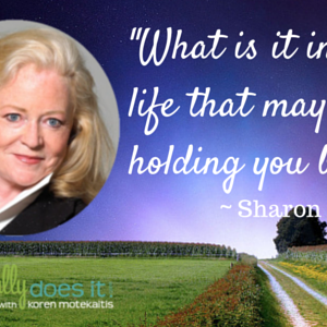 Sharon Lechter: What is Holding You Back? [rebroadcast]