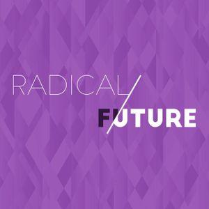 2017-03-26 - Radical Future - Pastor Steve