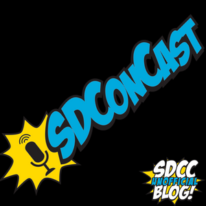 SDConCast 6/26/17 – We Promise Not To Ask About Kissing