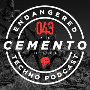 Episode 043 with Cement0 in the mix - 21.06.2017
