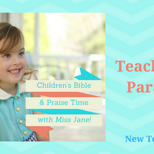Teaching In Parables {Bible Time}