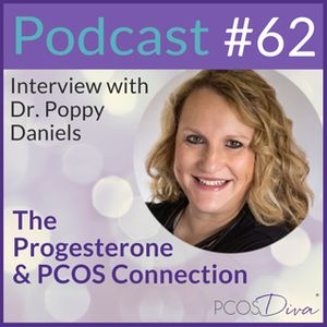 62 – The Progesterone & PCOS Connection