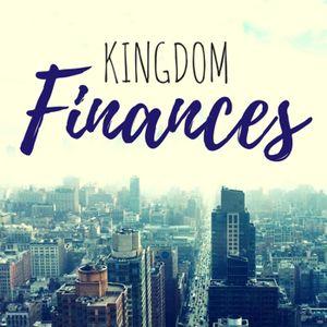 Kingdom Finances - Part 1