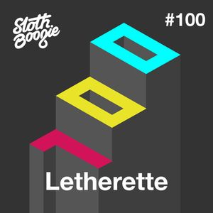 SlothBoogie Guestmix #100 - Letherette
