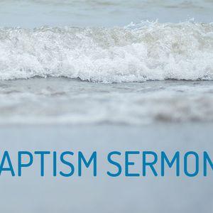 Baptism Is (Audio)