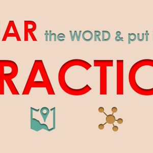 Hear the Word and Put it into Practice (Audio)