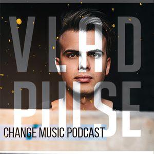 Vlad Pulse - Change Music Podcast #027