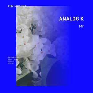 ITB Mix 081 ~ Analog K [MY]