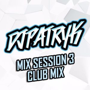 MIX SESSION 3 | CLUB MIX | ELECTRO HOUSE