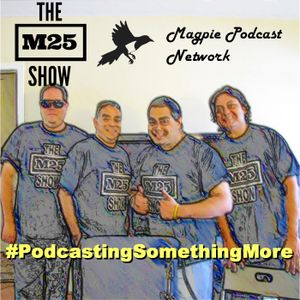 M25 Show Episode #153: Wolf In The Backyard