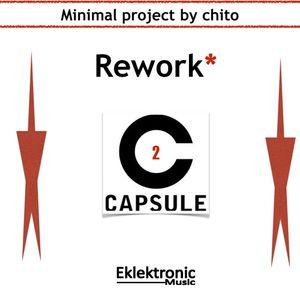 Rework* (Capsule 2)