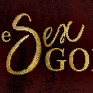 The Sex God: Week Seven