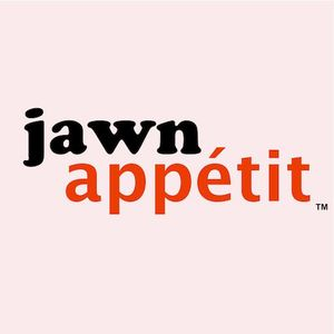 Jawn Appétit - Episode 76 - Farm and the Fisherman