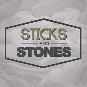 Sticks And Stones: Part 4