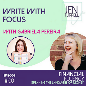 #100 Write With Focus with Gabriela Pereira