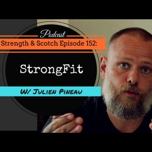 SS 152 - StrongFit with Julien Pineau