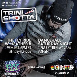 Trini Shotta - SiriusXM The Joint Dancehall Saturday Night APR 1 2017