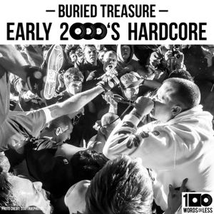 Buried Treasure: early 2000's Hardcore w/ Joey Cahill