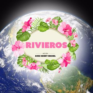 Hors Série Rivieros #1 - Les Expats